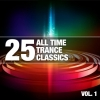 25 All Time Trance Classics, Vol. 1